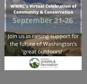 Washington Wildlife and Recreation Coalition Virtual Fundraiser 2020