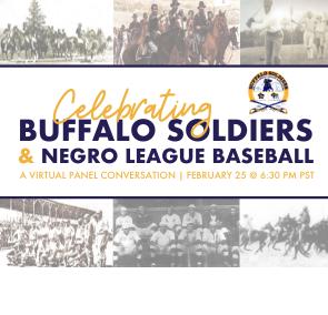 Buffalo Soldiers Museum's Celebrating Buffalo Soldiers & Negro League Baseball Virtual Panel Discussion 2021