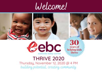 Eastside Baby Corner's THRIVE Fundraiser 2020