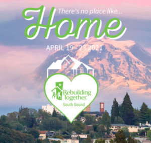 Rebuilding Together South Sound's There's No Place Like Home Week of Giving 2021